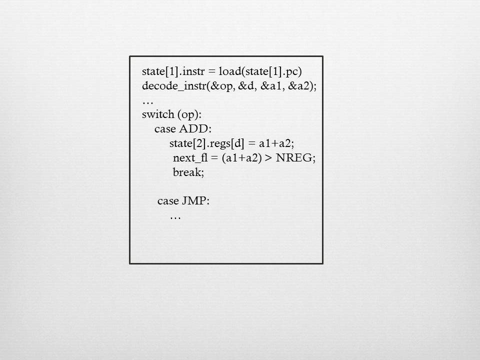 state[1].instr = load(state[1].pc)